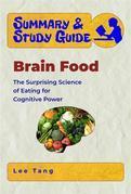 Summary & Study Guide - Brain Food
