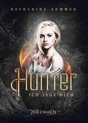 Hunter - Ich jage dich