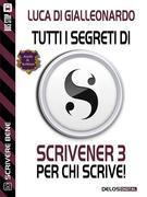 Tutti i segreti di Scrivener 3 per chi scrive