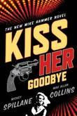 Kiss Her Goodbye: An Otto Penzler Book