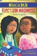 Nikki and Deja: Election Madness: Nikki and Deja, Book Four