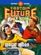 Captain Future #17: Magic Moon