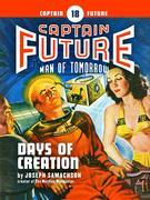 Captain Future #18: Days of Creation