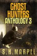 Ghost Hunters Anthology 3