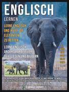 Englisch Lernen - Lerne Englisch und hilft, die Elefanten zu retten