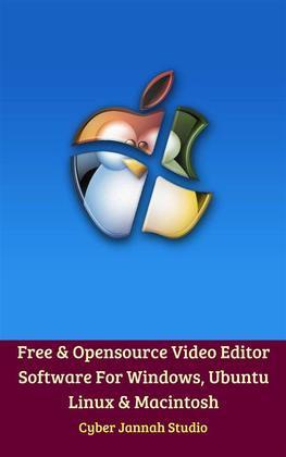 Free & Opensource Video Editor Software For Windows, Ubuntu Linux & Macintosh