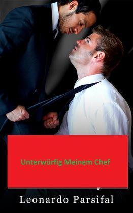 Unterwurfig Meinen Chef 5