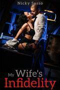 My Wife's Infidelity