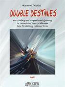 Double Destinies