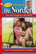 Chefarzt Dr. Norden 1125 – Arztroman