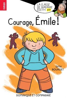 Courage, Émile !