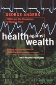 Health Against Wealth: HMOs and the Breakdown of Medical Trust