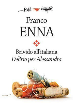 Brivido all'italiana. Delirio per Alessandra