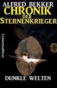 Chronik der Sternenkrieger 14 - Dunkle Welten