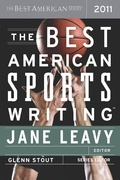 The Best American Sports Writing 2011: The Best American Series
