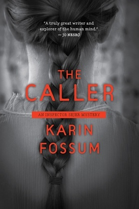 The Caller: An Inspector Sejer Mystery