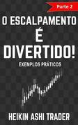 O Escalpamento é Divertido! 2