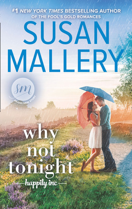 Why Not Tonight (Happily Inc, Book 3)