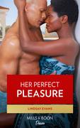 Her Perfect Pleasure (Mills & Boon Kimani) (Miami Strong, Book 3)