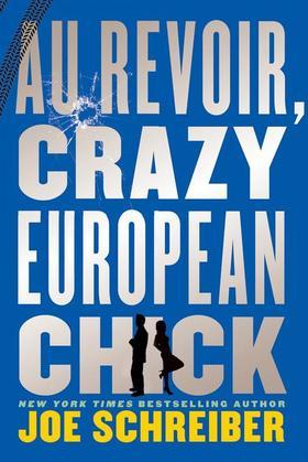 Au Revoir, Crazy European Chick