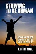 Striving To Be Human