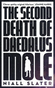 Second Death of Daedalus Mole