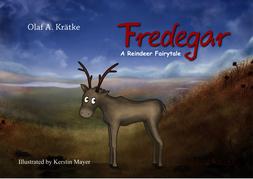 Fredegar, a reindeer fairytale
