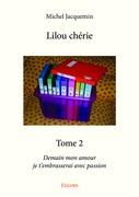 Lilou chérie - Tome 2