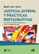 Justicia juvenil y prácticas restaurativas