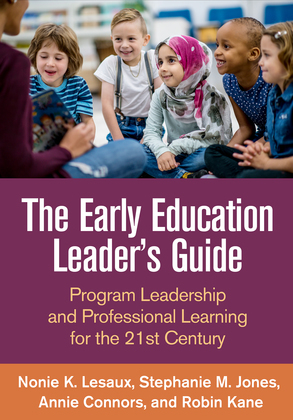 The Early Education Leader's Guide