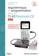 Algorithmique et programmation avec la TI-83 Premium CE
