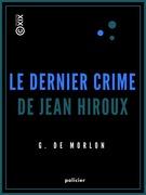 Le Dernier Crime de Jean Hiroux