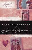 Magical Symbols of Love & Romance