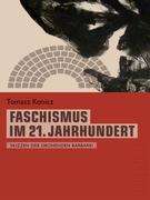 Faschismus im 21. Jahrhundert (Telepolis)