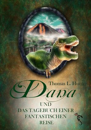 Dana und das Tagebuch einer fantastischen Reise