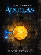 Die Lichtstein-Saga 1: Aquilas