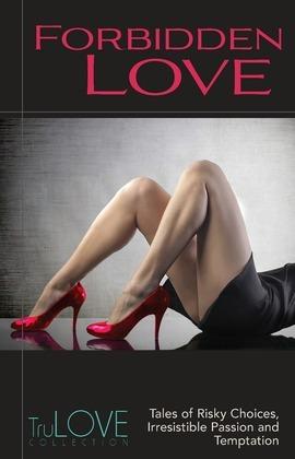 Forbidden Love: TruLove Collection