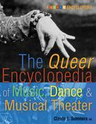The Queer Encyclopedia of Music, Dance, and Musical Theater
