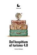 Del hospitium al turismo 4.0