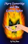 Mary Sumeridge and the Golden Locket