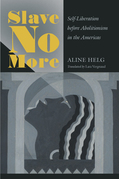 Slave No More