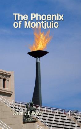 The Phoenix of Montjuic