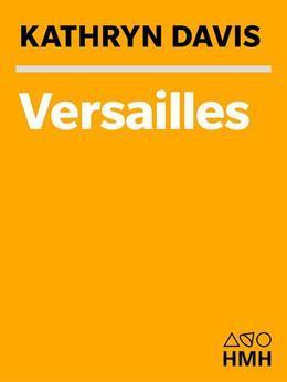 Versailles: A Novel