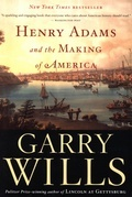 Henry Adams and the Making of America