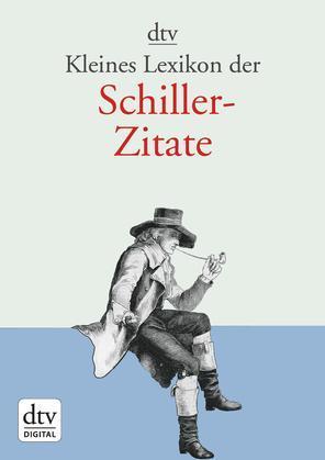 Kleines Lexikon der Schiller-Zitate