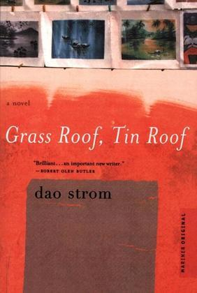 Grass Roof, Tin Roof: A Novel