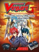 Cardfight Vanguard Card Game, TCG, Reboot, Wiki, Decks, Cards, Rules, Guide Unofficial
