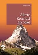 Alerte Zermatt en coke