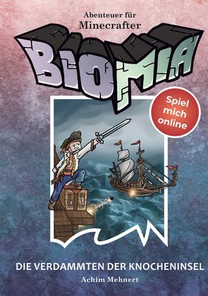BIOMIA - Abenteuer für Minecraft Spieler: #4 Die Verdammten der Knocheninsel.