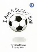I Am A Soccer Ball